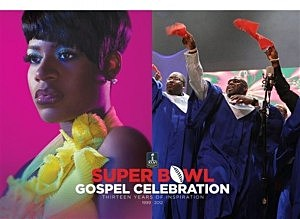 SUPER BOWL GOSPEL CELEBRATION FANTASIA